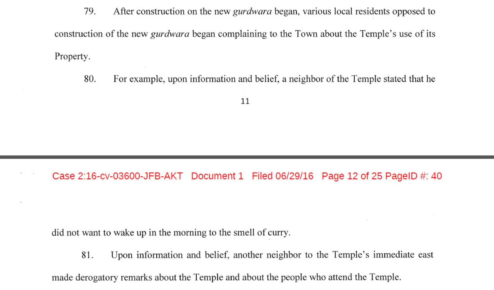 sikh congregation sues town after temple construction halted nbc an excerpt of the suit alleging that one of the neighbors of the gurdwara had said he did not want to take up in the morning to the smell of curry