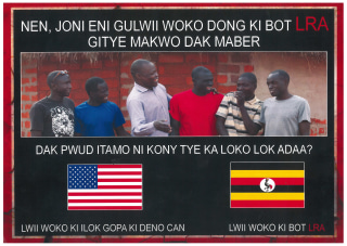 Image: A leaflet of the kind distributed and air-dropped by U.S. Special Forces, showing former Lord's Resistance Army defectors at ease
