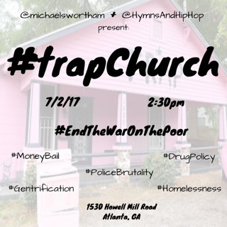 Image: A flyer for rapper 2 Chainz sponsored event 'Trap Church' hosted at his pink painted 'Trap' House in Atlanta, Georgia.