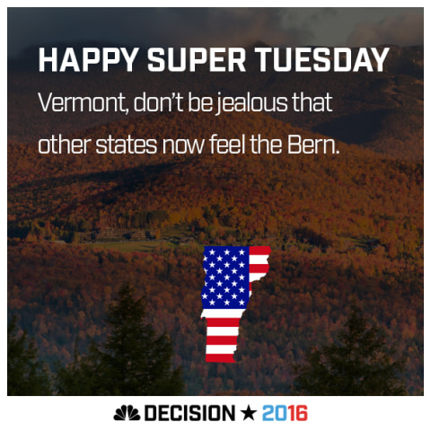 Happy Super Tuesday Vermont!