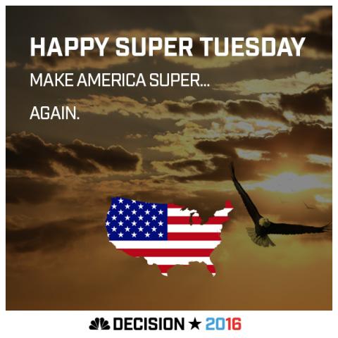 Happy Super Tuesday America!
