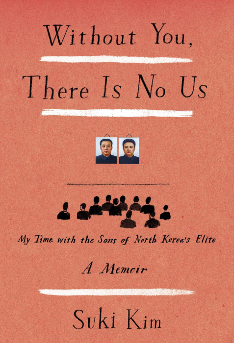 "Suki Kim's new book ""Without You, There Is No Us,"" gives a rare, inside look at life in North Korea."