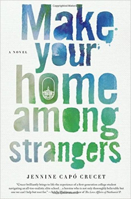 Make Your Home Among Strangers by Jennine Capó Crucet