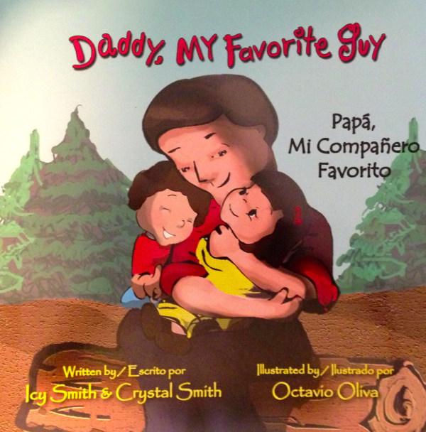 Daddy, My Favorite Guy - Para Mi Companero Favorito - Icy Smith and Crystal Smith - Octavio Olvia
