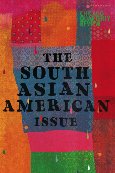 "The cover for Chicago Quarterly Review's February 2017 issue, ""The South Asian American Issue."""