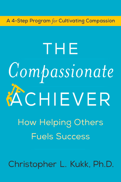 "Image: Book cover of ""The Compassionate Achiever: How Helping Others Fuels Success"""