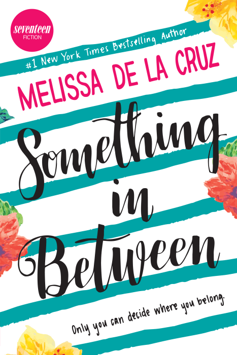 "The cover for Melissa de la Cruz's ""Something in Between."""