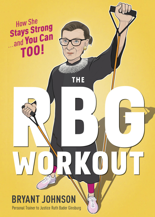 Image: the cover of a workout book co-authored by Supreme Court Justice Ruth Bader Ginsburg's long-time trainer Bryant Johnson