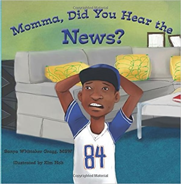 """Image: """"Momma, Did You Hear The News"""" a book about keeping black boys alive."""