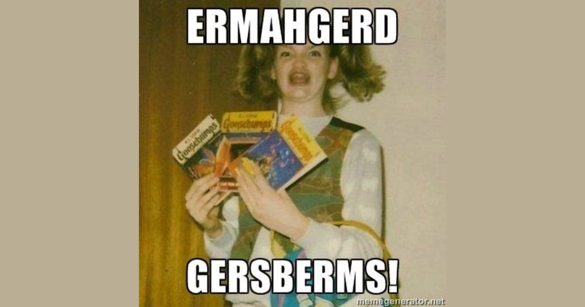 ERMAHGERD! R. L. Stine flummoxed by 'GERSBERMS' meme