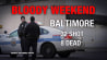 Video: The deadliest month in Baltimore since 1999