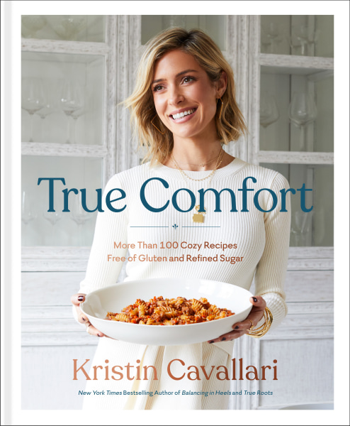 True Comfort: More Than 100 Cozy Recipes Free of Gluten and Refined Sugar