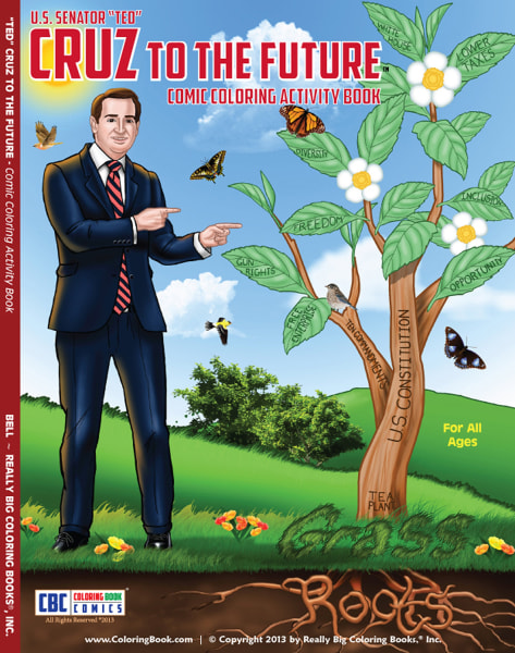 In this photo provided by Really Big Coloring Books Inc. is the front of a coloring book featuring Texas tea party darling U. S. Sen. Ted Cruz. The pu...