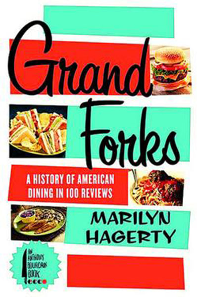 Published with the help of Anthony Bourdain, Marilyn Hagerty's book of restaurant reviews is due out in August.