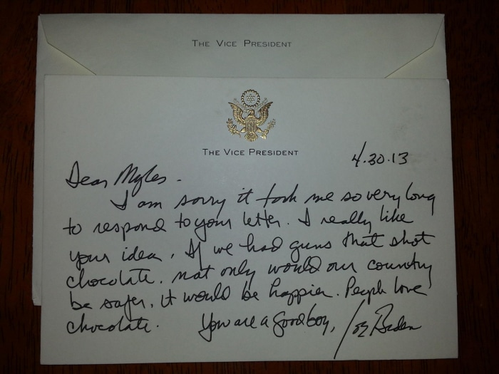 "Joe Biden's handwritten letter to Nelson thanks him for his idea, and reads ""If we had guns that shot chocolate, not only would our country be safer, it would be happier. People love chocolate."""