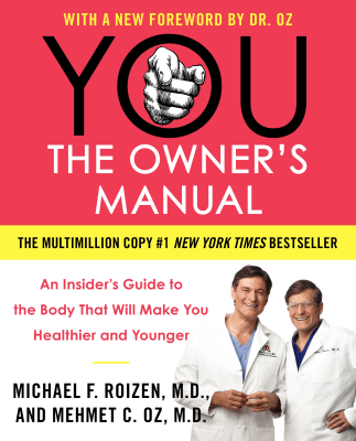 'You: The Owner's Manual'