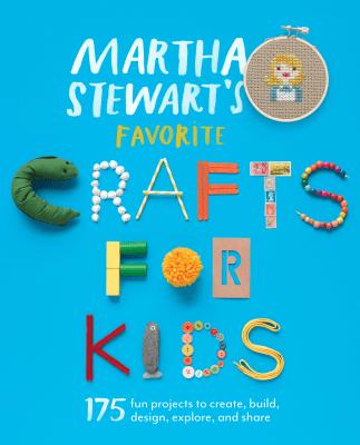 'Martha Stewart's Favorite Crafts for Kids'