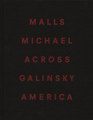 Malls Across America, published by Steidl