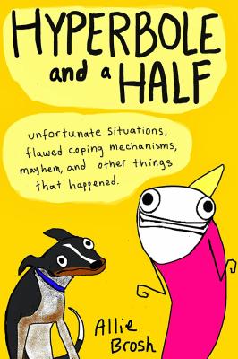 'Hyperbole and a Half'