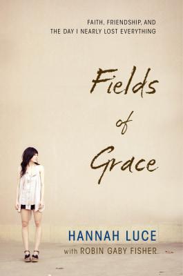 'Fields of Grace' by Hannah Luce