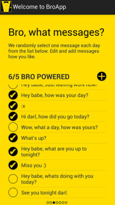 The app comes pre-loaded with suggested texts, but founders Tom and James encourage users to create their own custom texts for their ladies.