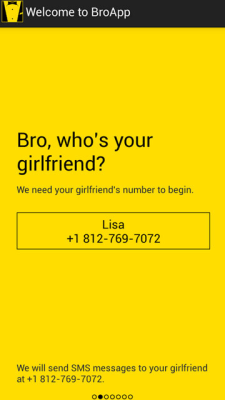Founded by two Australian guys, BroApp enables men to send sweet texts to their girlfriends ... so they can spend more time with their bros.