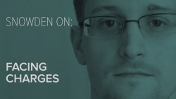 Snowden on: Facing Charges