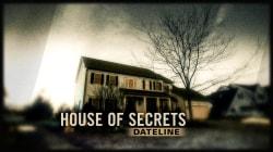 Dateline Trailer: House of Secrets
