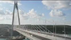 Watch Turkey Unveiling Giant Bridge Linking Europe to Asia