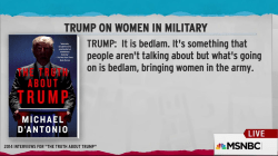 Trump: Women in the military is bedlam