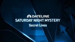 Dateline Episode Trailer: Secret Lives
