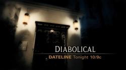 DATELINE FRIDAY SNEAK PEEK: Diabolical