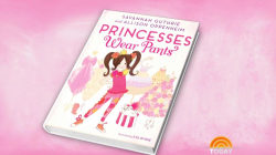 'Princesses Wear Pants' teaches girls that sparkles aren't everything