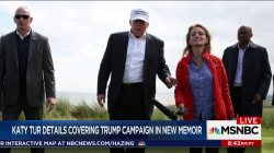 Katy Tur details covering Trump campaign new book 'Unbelievable'