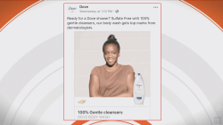 Dove under fire for Facebook ad many consider racially insensitive