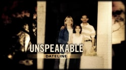 Dateline Episode Trailer: Unspeakable