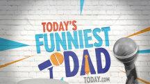 Bring on the dad jokes! TODAY is looking for the funniest father