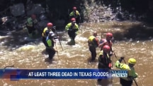 Texas Floods Turn Deadly Prompting Swift Water Rescues