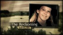 Dateline Trailer: The Reckoning