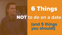 6 things NOT to do on a date