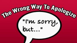 The right to say 'I'm sorry': Keep it short