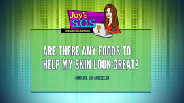 Learn which foods to eat for better skin: Joy Bauer's Diet SOS
