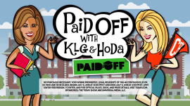 Need help paying off those student loans? Tell KLG and Hoda why!