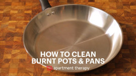 How to clean burnt pots and pans without scrubbing