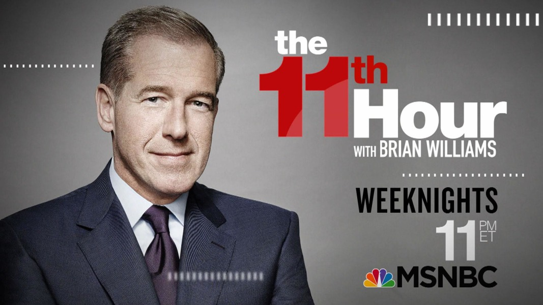 Image result for The 11th Hour with Brian Williams Monday - Thursday at 11 PM