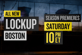 Lockup: Extended Stay - Boston premieres...