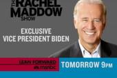 Vice President Biden with Rachel Maddow,...