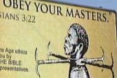 'Slaves obey your masters' billboard torn...
