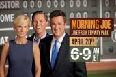 'Morning Joe- live from Fenway Park' April...
