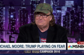 Michael Moore: Donald Trump's playing on fear